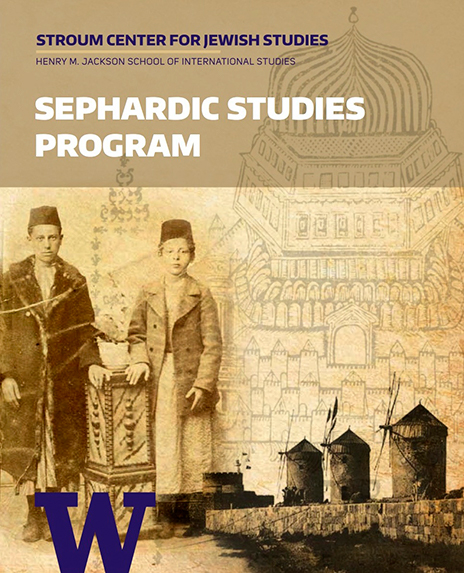 Sephardic Studies Program at the Stroum Center for Jewish Studies, University of Washington