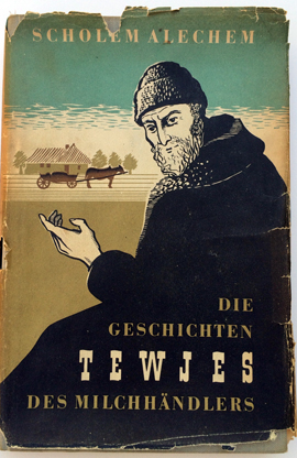 Cover of Sholem Alechem. Die Geschichten Tewjes des Milchhändlers [The Stories of Tevye the Dairyman], German translation by by Alexander Eliasberg (Berlin: Harz, 1921).