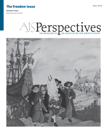 AJS Perspectives Fall 2016: The Freedom Issue