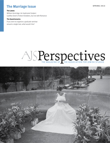 AJS Perspectives Spring 2013: The Marriage Issue